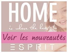 Nouveautés Esprit Home